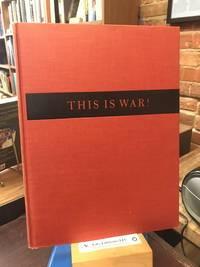 image of This is War, A Photo-Narrative in Three Parts