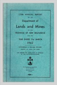 image of 125th Annual Report of The Department of Lands and Mines of The Province