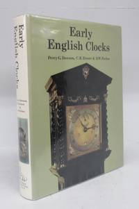 image of Early English Clocks: A discussion of domestic clocks up to the beginning of the eighteenth century