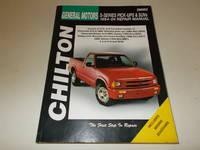 Chilton General Motors S-Series Pick-Ups & SUVs 1994-04 Repair Manual by  Robert Maddox Thomas Mellon - Paperback - 2005 - from Paradise Found Books (SKU: 003874)