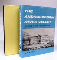 The Androscoggin River Valley: Gateway to the White Mountains