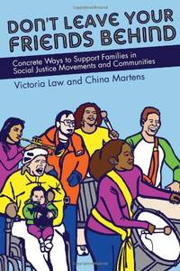 Don't Leave Your Friends Behind: Concrete Ways to Support Families in Social Justice Movements...
