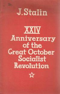 XXIV Anniversary of the Great October Socialist Revolution. Two Speeches