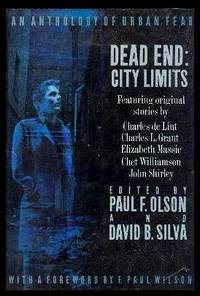DEAD END - City Limits - An Anthology of Urban Fear: Tallulah; Ash of Memory the Dust of Desire;...