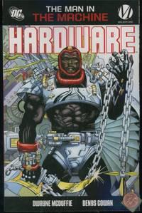 Hardware: The Man in the Machine by  Dwayne McDuffie  - Paperback  - 0  - from Adventures Underground (SKU: 191902)