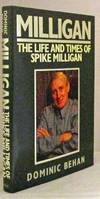 Milligan: The Life and Times of Spike Milligan