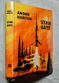 Star Gate by Andre Norton 1958 Harcourt, Brace & World, NY; First Edition