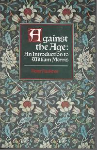 Against the Age: An Introduction to William Morris