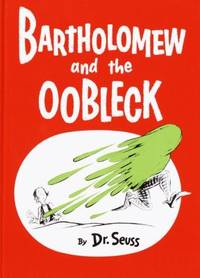 Bartholomew and the Oobleck: Caldecott Honor Book Classic Seuss