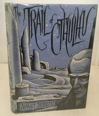 The Trail Of Cthulhu by  August Derleth - 1st Edition Thus; 1st Printing - 1962 - from S. Howlett-West Books (member of ABAA & ILAB) and Biblio.com