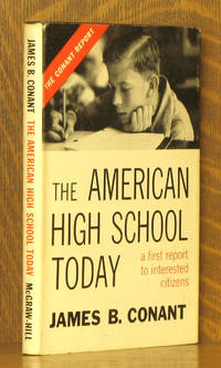 THE AMERICAN HIGH SCHOOL - A FIRST REPORT TO INTERESTED CITIZENS