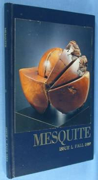 Mesquite - A Journal of Ideas, History and Culture (Issue 1, Fall 1989)