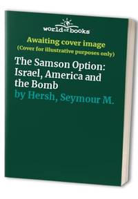 image of The Samson Option: Israel, America and the Bomb