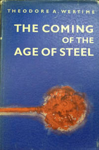 image of The Coming of the Age of Steel