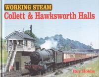 Collett and Hawksworth Halls - Working Steam.