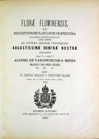 Florae Fluminensis seu Descriptionum Plantarum Praefectura Fluminensi Sponte Nascentium liber primus ad systema sexuale concinnatus