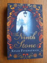 The Ninth Stone by  Kylie Fitzpatrick - Paperback - First Paperback edition first printing - 2009 - from Scene of the Crime Books, IOBA (SKU: biblio10355)