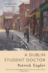 A Dublin Student Doctor (Irish Country Books)