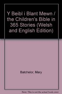 Y Beibl i Blant Mewn / the Children's Bible in 365 Stories