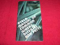 Field Manual of Common Wheat Diseases and Pests