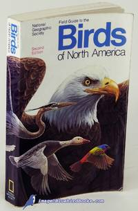 National Geographic Society Field Guide to the Birds of North America,  Second Edition