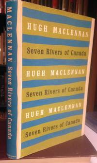 SEVEN RIVERS OF CANADA...
