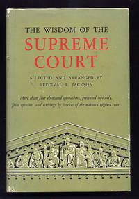 The Wisdom of the Supreme Court.