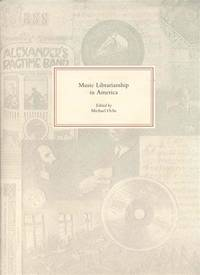 Music Librarianship in America