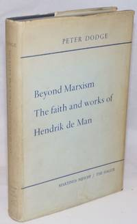 image of Beyond Marxism: the faith and works of Hendrik de Man