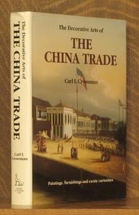 THE DECORATIVE ARTS OF THE CHINA TRADE