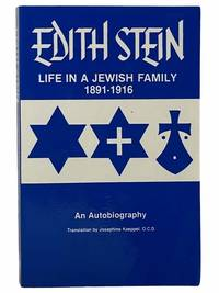 image of The Collected Works of Edith Stein, Sister Teresa Benedicta of the Cross Discalced Carmelite, Volume One: Life in a Jewish Family, Her Unfinished Autobiographical Account