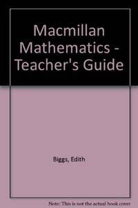 Macmillan Mathematics - Teacher's Guide