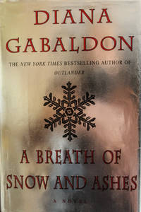 A Breath Of Snow And Ashes by Gabaldon, Diana - 2005