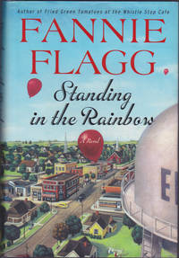image of Standing in the Rainbow: A Novel (Elmwood Springs, 2)