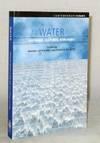 Water.  Histories, Cultures, Ecologies