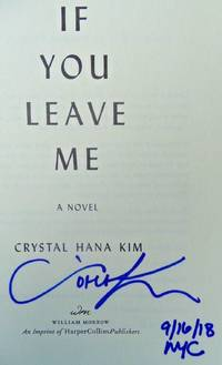 IF YOU LEAVE ME (SIGNED, DATED & NYC)