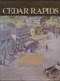 Cedar Rapids: The Magnificent Century