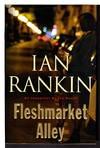 image of FLESHMARKET ALLEY: An Inspector Rebus Novel.
