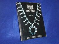 Indian Silversmithing