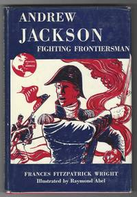 ANDREW JACKSON FIGHTING FRONTIERSMAN