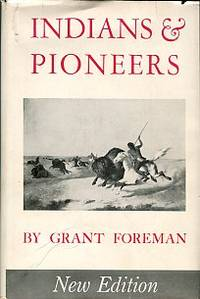 image of Indians & Pioneers: The Story Of The American Southwest Before 1830