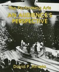 The Performing Arts: An Audience's Perspective by Hirvela - Paperback - 1995-03-02 - from Books Express (SKU: 0787205966n)