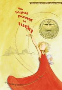 The Higher Power of Lucky by Susan Patron - Hardcover - 2006 - from ThriftBooks (SKU: G1416901949I2N00)