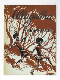 Ullagulbra. A Picture-Story Reader by  Joyce ABBOTT - Paperback - First Edition - 1959 - from Michael Treloar Antiquarian Booksellers (SKU: 102135)