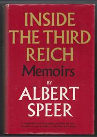 Inside the Third Reich: Memoirs by  Albert Speer - 1st Edition - 1970 - from Brenner's Books - Rare & Collectable and Biblio.com