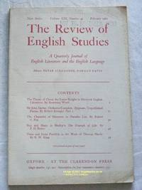 The Review of English Studies: New Series Vol.XIII, No.49, February 1962: a Quarterly Journal of...