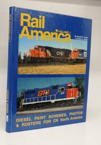 Rail America Vol. I: Diesel Paint Schemes, Photos & Rosters for CN North America