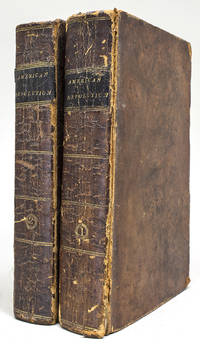 A History of the American Revolution; Comprehending the Principal Events both in the Field and in the Cabinet Which Are Added the Most Important Resolutions of Continental Congress and Many of the Most Important Letters of Gen. Washington by  Paul Allen - First edition thus, using sheets from 1819 edition with new titl - 1822 - from James Cummins Bookseller and Biblio.com