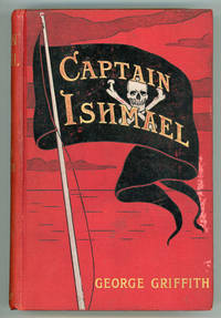 CAPTAIN ISHMAEL: A SAGA OF THE SOUTH SEAS ..
