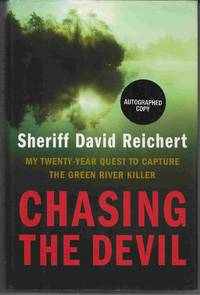 image of CHASING THE DEVIL My Twenty-Year Quest to Capture the Green River Killer